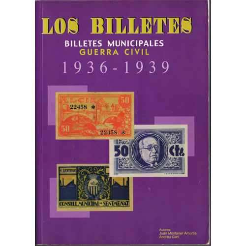 Catalogo Billetes municipales Guerra Civil 1936-1939. 1ª Edición