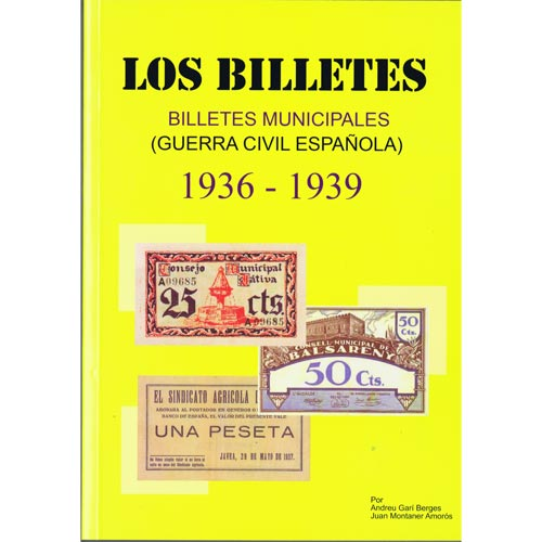 Catalogo Billetes municipales Guerra Civil 1936-1939. 2ª Edición